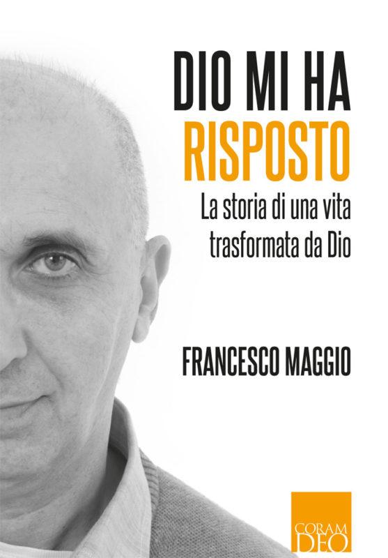 Libro - La storia di Francesco Maggio.