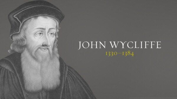 La stella del mattino della Riforma: John Wycliffe (c. 1330-1384)