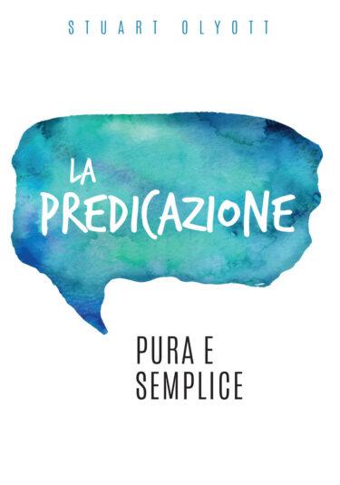 La predicazione pura e semplice
